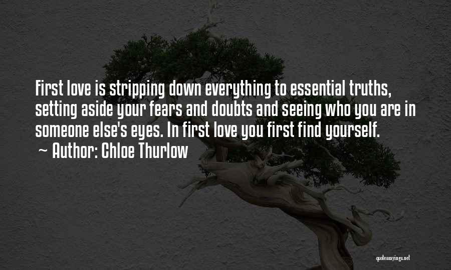 Seeing Someone You Love Quotes By Chloe Thurlow