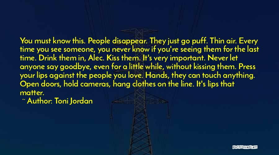Seeing Someone You Love Quotes By Toni Jordan