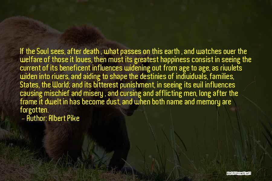 Seeing The World Quotes By Albert Pike