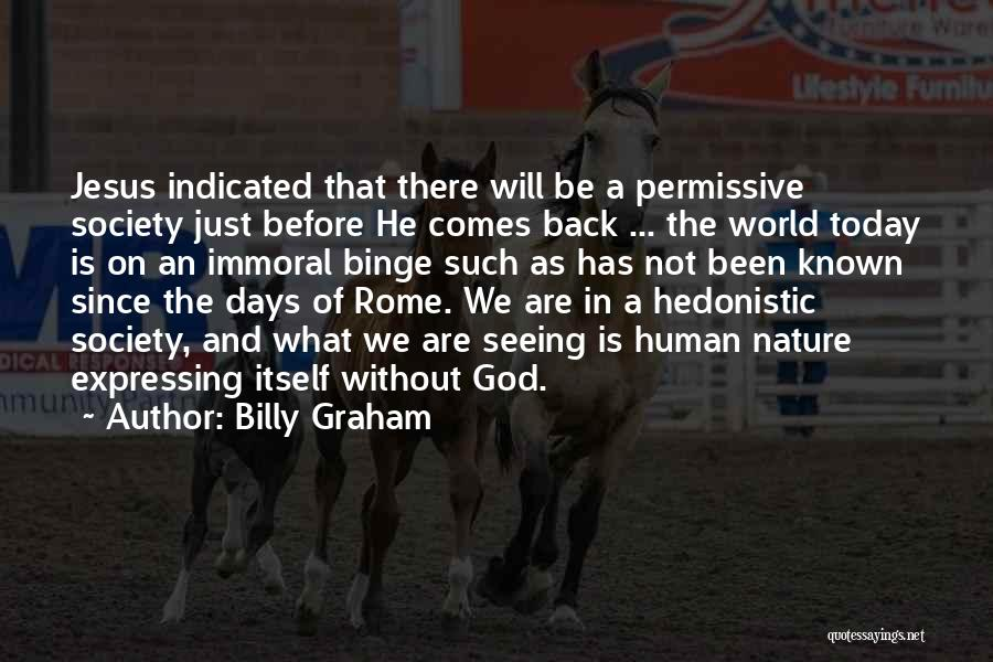Seeing The World Quotes By Billy Graham