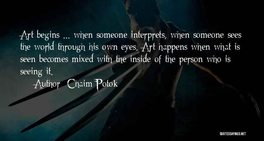 Seeing The World Quotes By Chaim Potok