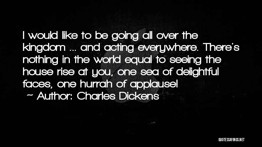Seeing The World Quotes By Charles Dickens