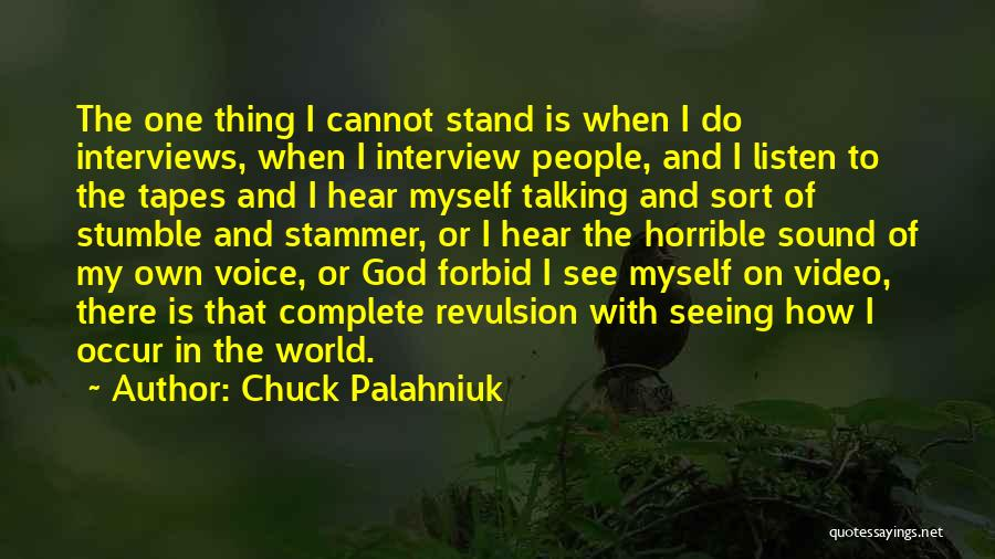 Seeing The World Quotes By Chuck Palahniuk