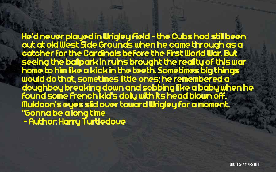 Seeing The World Quotes By Harry Turtledove
