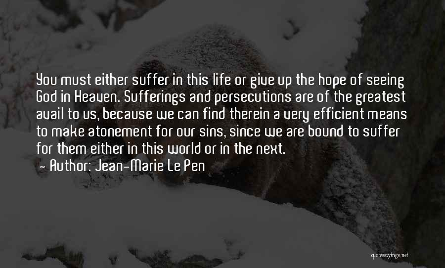 Seeing The World Quotes By Jean-Marie Le Pen