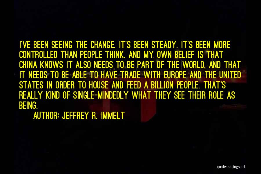 Seeing The World Quotes By Jeffrey R. Immelt