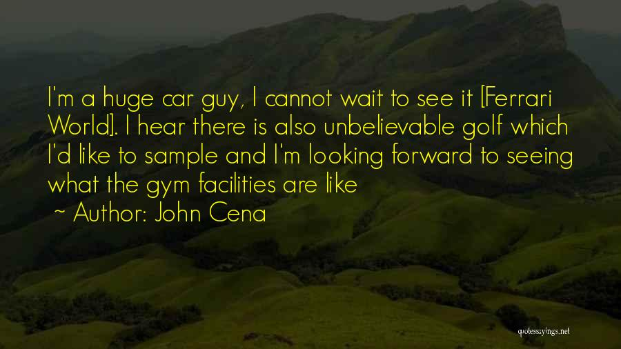 Seeing The World Quotes By John Cena