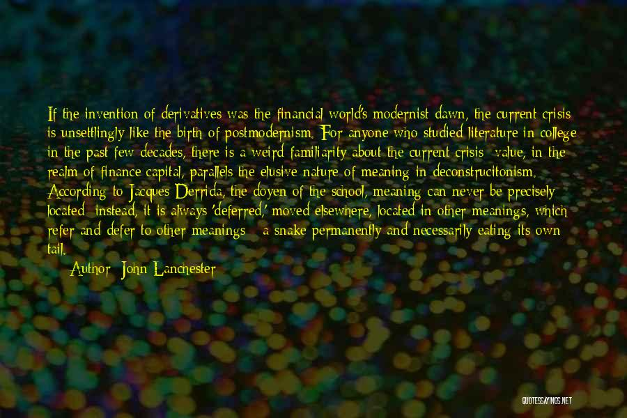 Seeing The World Quotes By John Lanchester
