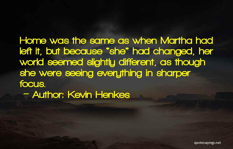 Seeing The World Quotes By Kevin Henkes