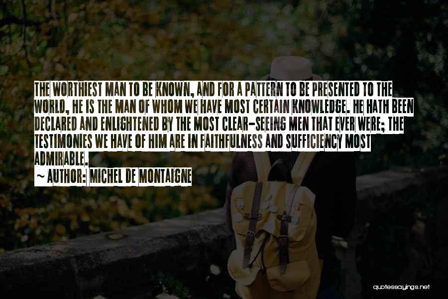 Seeing The World Quotes By Michel De Montaigne
