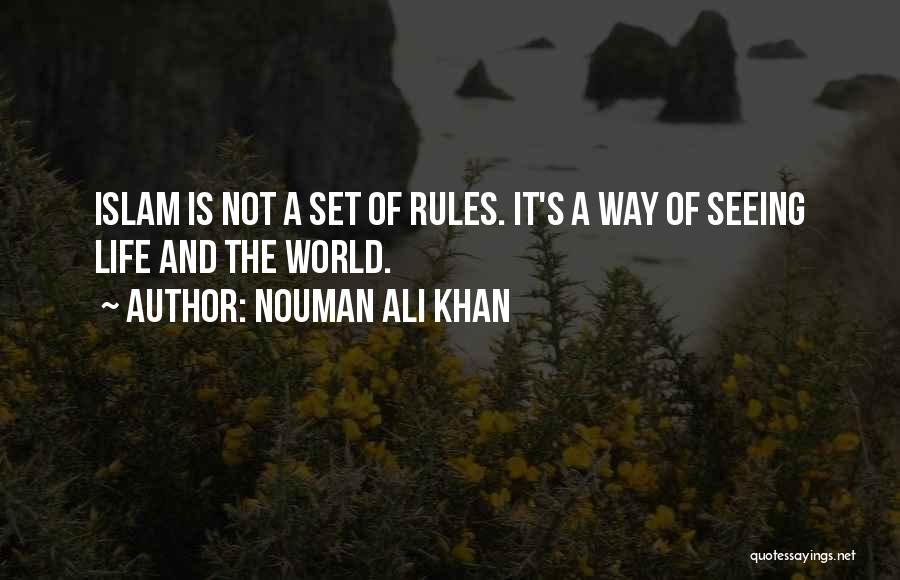 Seeing The World Quotes By Nouman Ali Khan