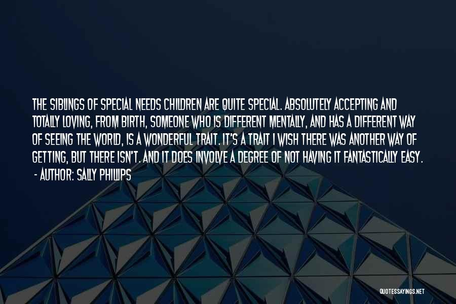 Seeing The World Quotes By Sally Phillips