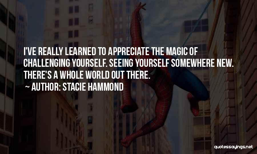 Seeing The World Quotes By Stacie Hammond