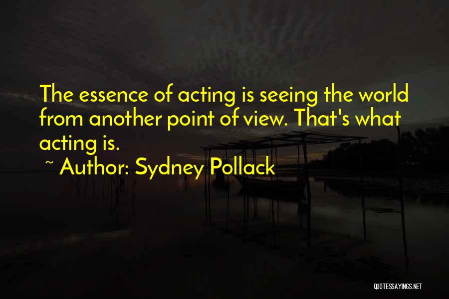 Seeing The World Quotes By Sydney Pollack