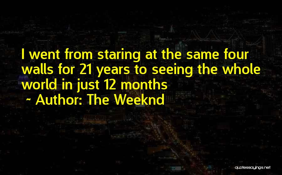 Seeing The World Quotes By The Weeknd