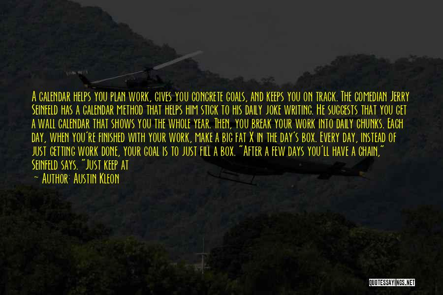 Seeing The Writing On The Wall Quotes By Austin Kleon
