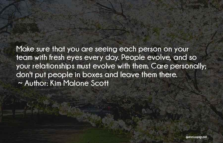 Seeing You Make My Day Quotes By Kim Malone Scott