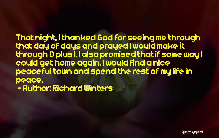 Seeing You Make My Day Quotes By Richard Winters