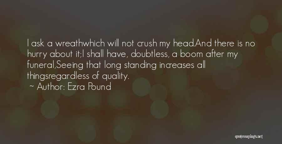 Seeing Your Crush Quotes By Ezra Pound