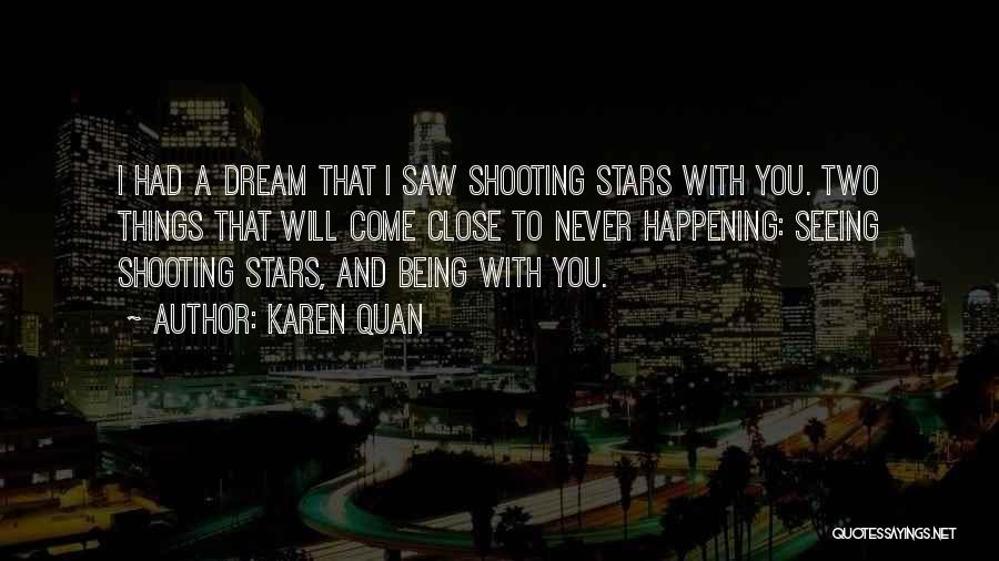 Seeing Your Crush Quotes By Karen Quan
