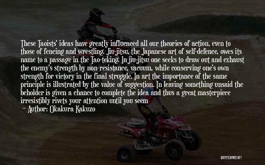 Seeks Attention Quotes By Okakura Kakuzo