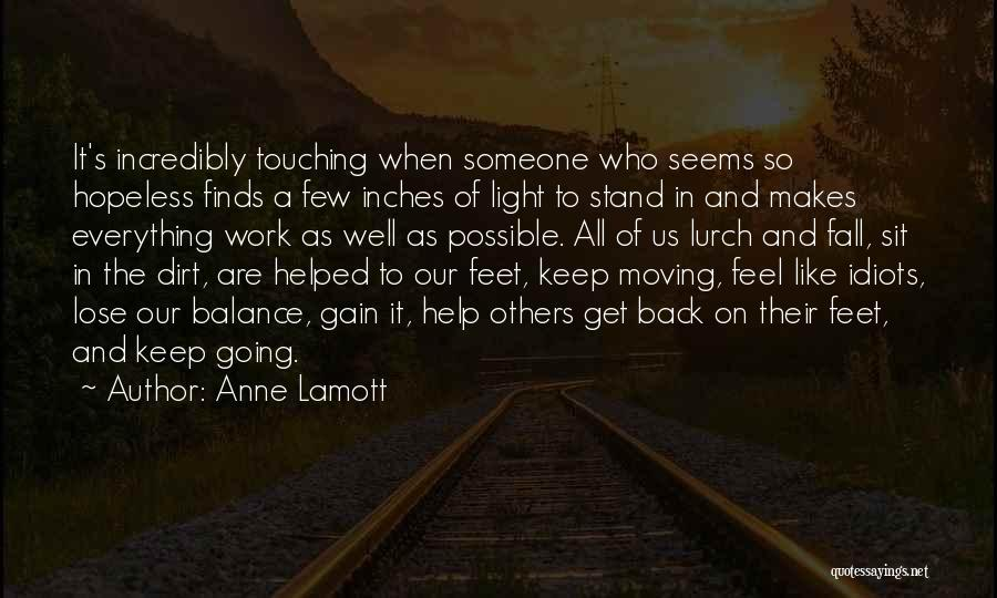 Seems Hopeless Quotes By Anne Lamott