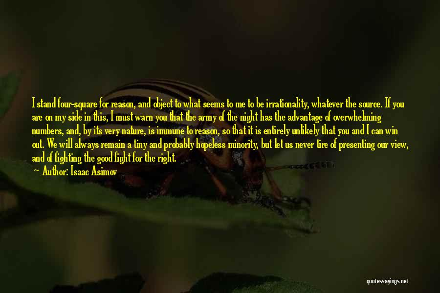 Seems Hopeless Quotes By Isaac Asimov