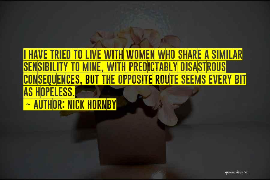 Seems Hopeless Quotes By Nick Hornby