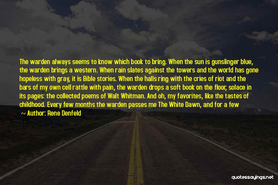 Seems Hopeless Quotes By Rene Denfeld
