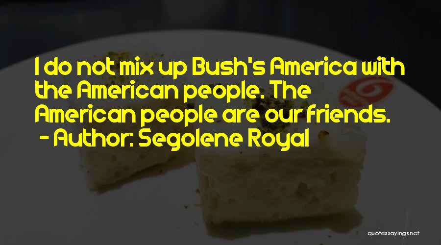 Segolene Royal Quotes 799620