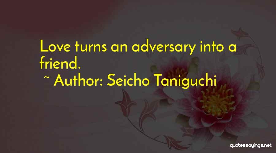Seicho No Ie Quotes By Seicho Taniguchi