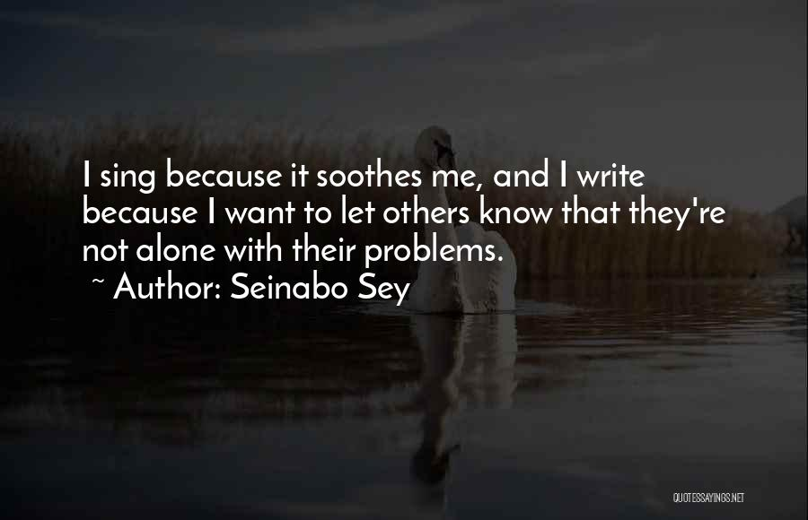 Seinabo Sey Quotes 1344852