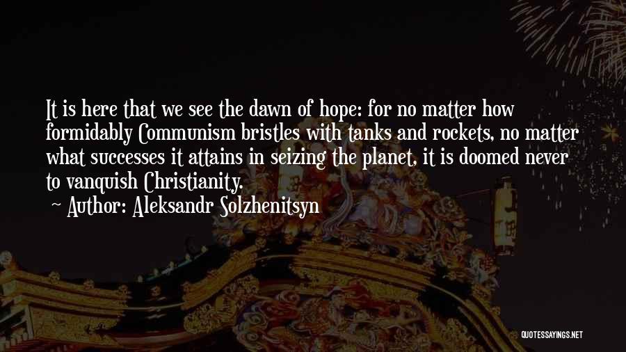 Seizing Quotes By Aleksandr Solzhenitsyn