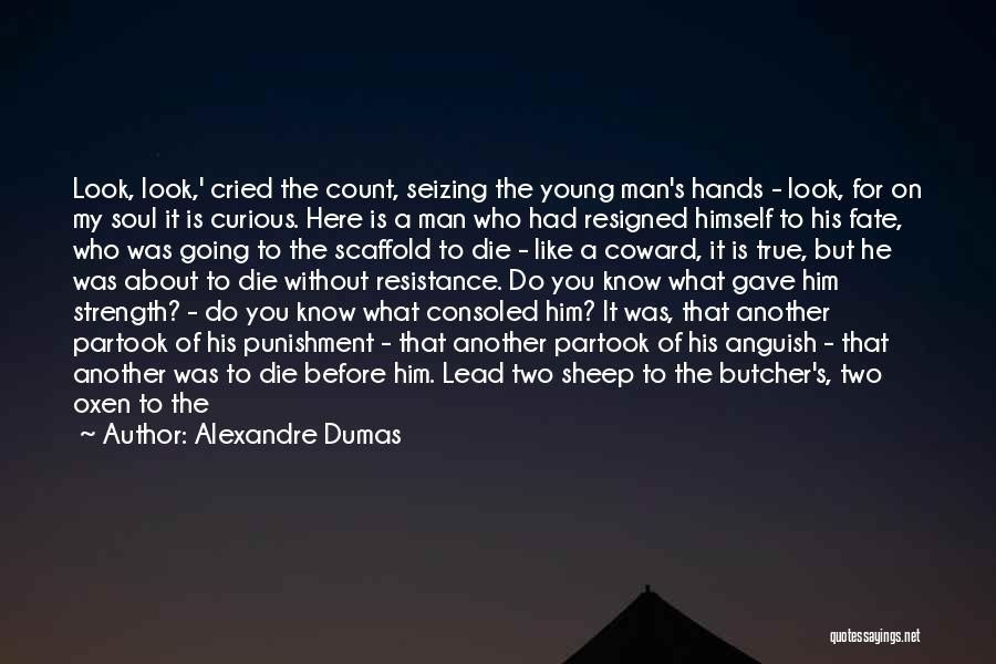 Seizing Quotes By Alexandre Dumas