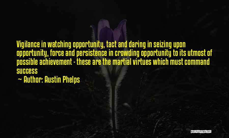 Seizing Quotes By Austin Phelps