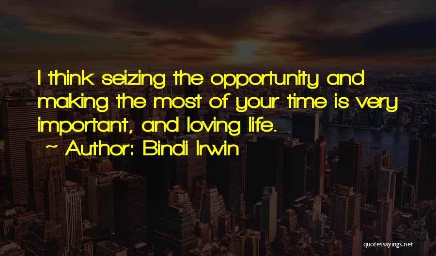Seizing Quotes By Bindi Irwin