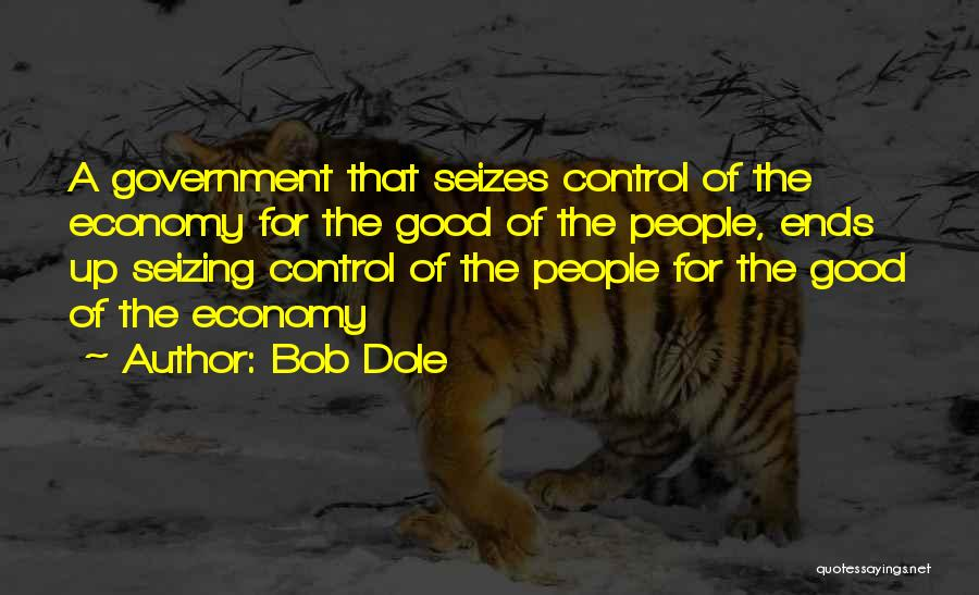 Seizing Quotes By Bob Dole