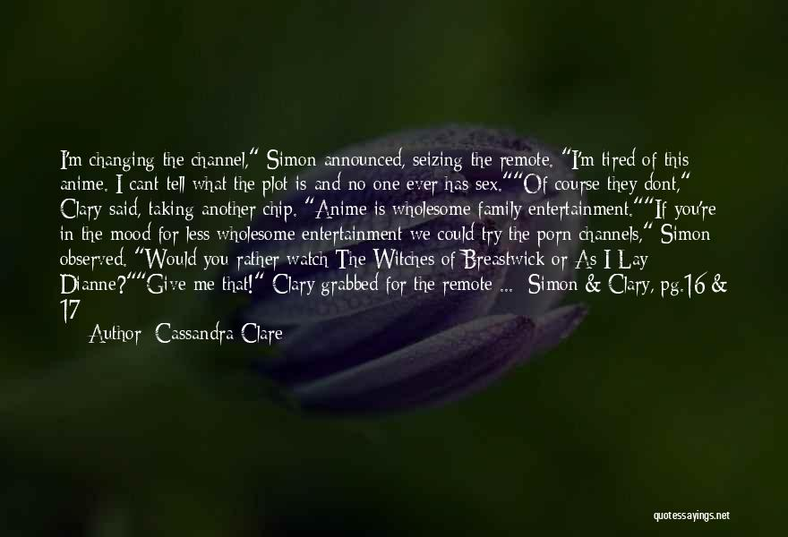 Seizing Quotes By Cassandra Clare