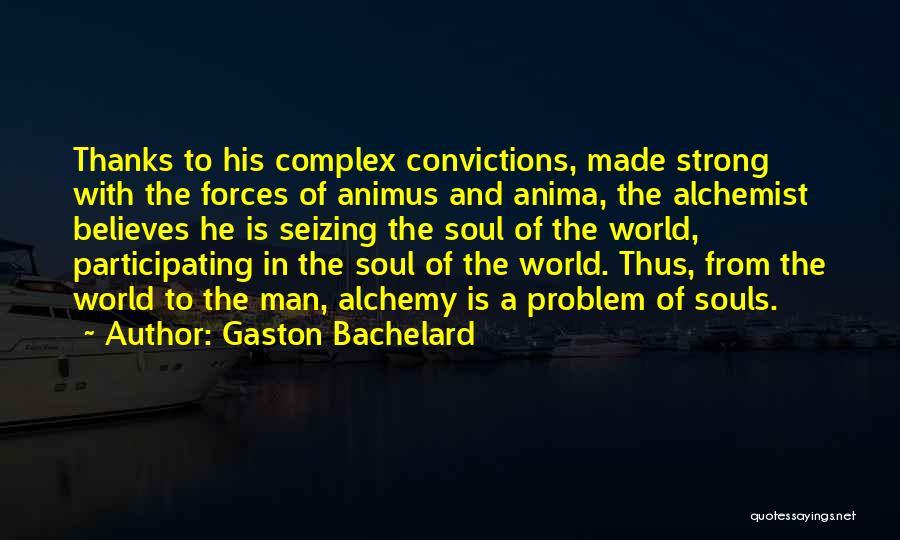 Seizing Quotes By Gaston Bachelard