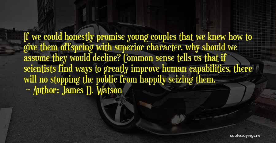 Seizing Quotes By James D. Watson