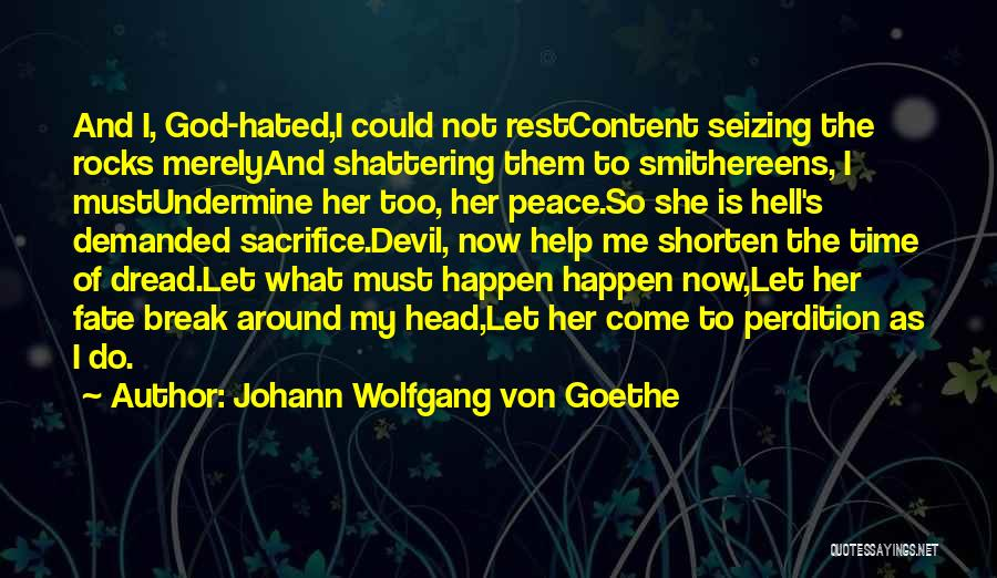 Seizing Quotes By Johann Wolfgang Von Goethe