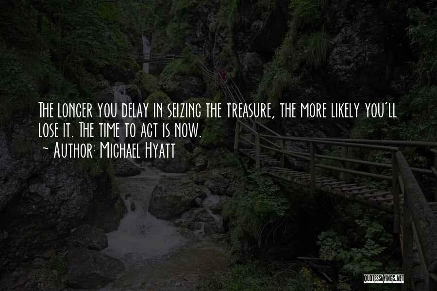 Seizing Quotes By Michael Hyatt