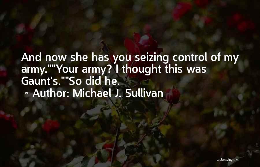 Seizing Quotes By Michael J. Sullivan