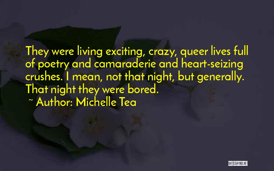 Seizing Quotes By Michelle Tea
