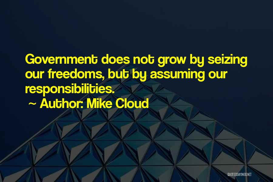 Seizing Quotes By Mike Cloud