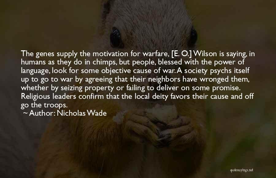 Seizing Quotes By Nicholas Wade