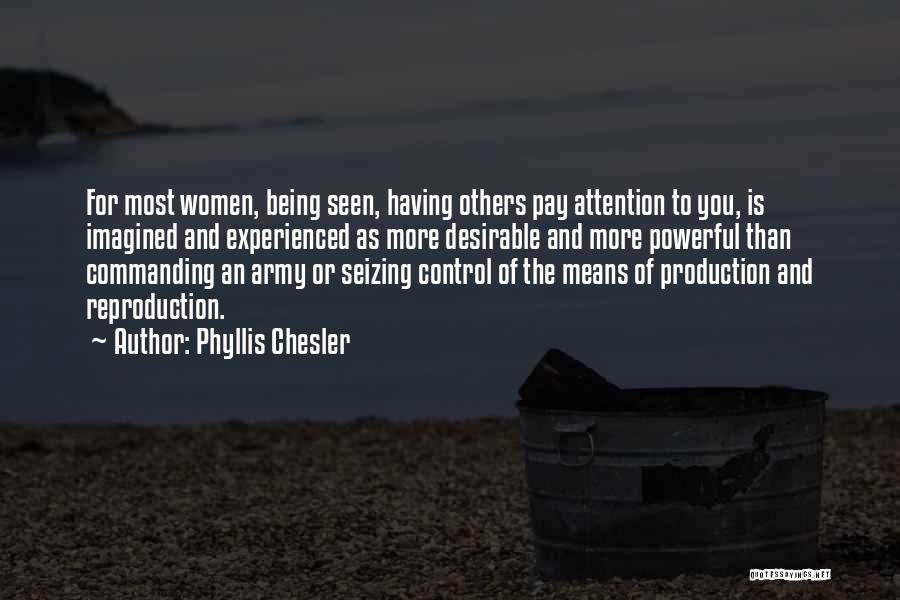 Seizing Quotes By Phyllis Chesler