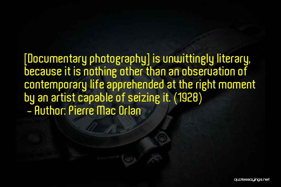 Seizing Quotes By Pierre Mac Orlan
