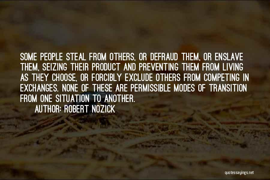Seizing Quotes By Robert Nozick