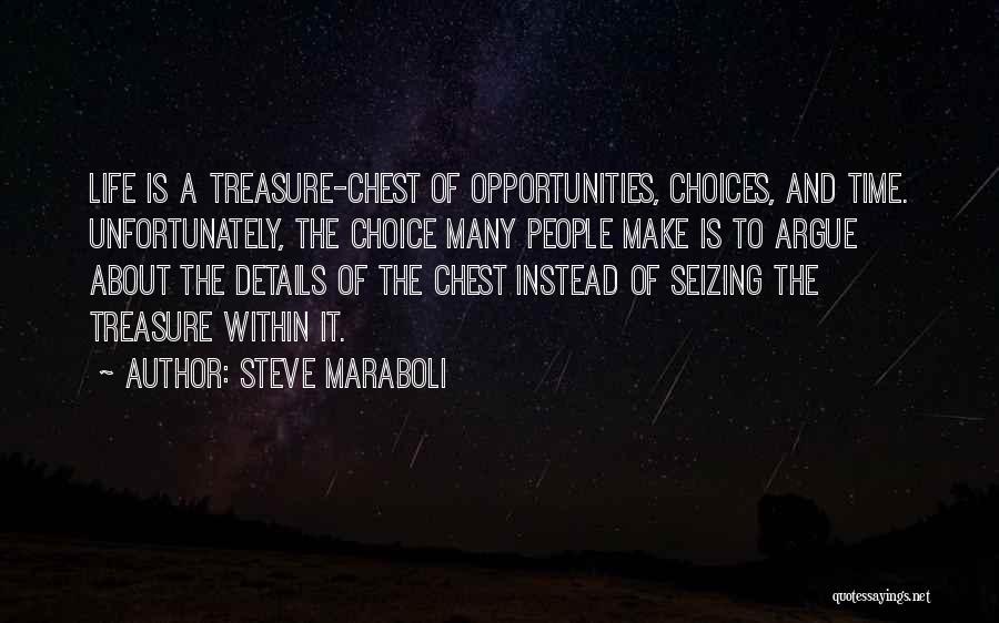 Seizing Quotes By Steve Maraboli